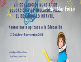 viii-convencion-mundial-de-educacion-y-estimulacion-para-el-desarrollo-infantil.neurociencia-aplicada-a-la-educacion.